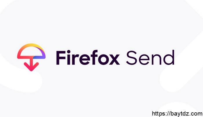 معلومات عن تطبيق Firefox send الجديد للجوال